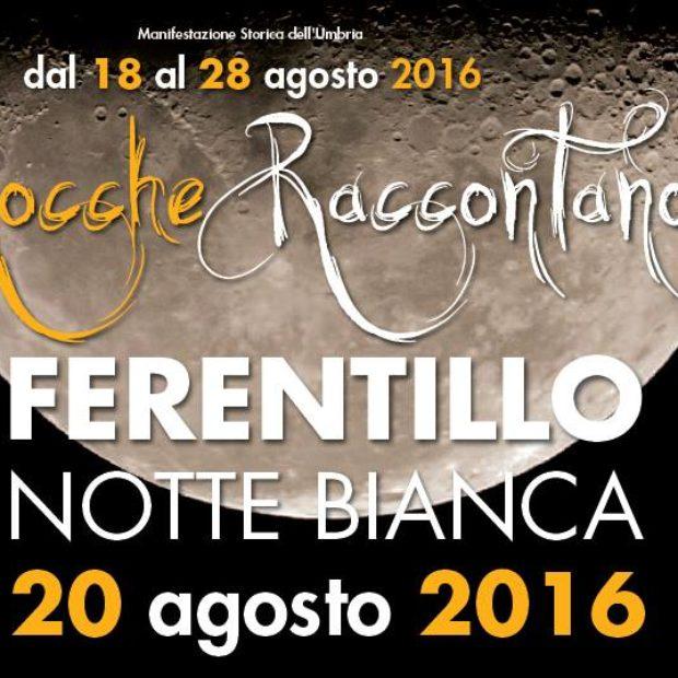 Notte bianca a Ferentillo